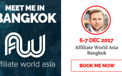 Meet Chris at Affiliate World Asia in Bangkok